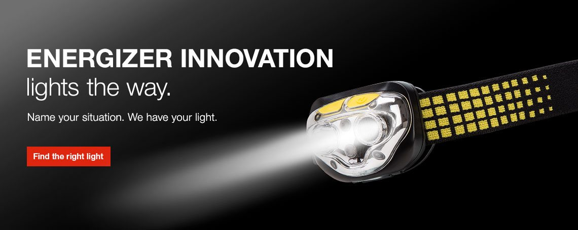 Energizer innovation lights the way. Name your situation, we have your light.