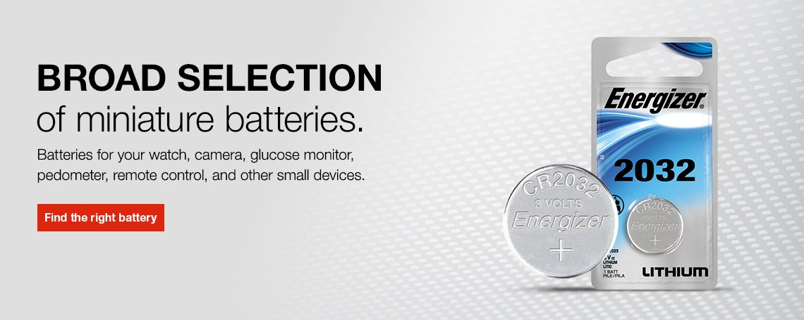 Energizer has a broad selection of miniature batteries.  Watch batteries, glucose monitor batteries, remote controls and other small devices.